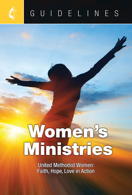 Guidelines Women's Ministries, United Methodist Womens Division