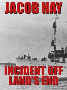 Incident off Land's End, Jacob Hay