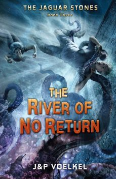The River of No Return, P Voelkel