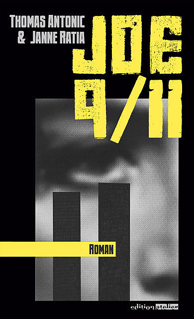 Joe 9/11, Janne Ratia, Thomas Antonic