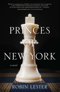 Princes of New York, Robin Lester