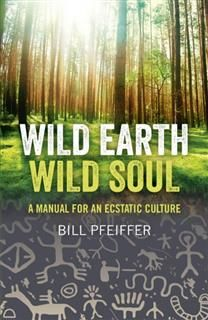 Wild Earth, Wild Soul, Bill Pfeiffer