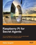 Raspberry Pi for Secret Agents, Packt Publishing