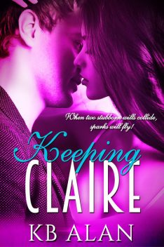 Keeping Claire, KB Alan