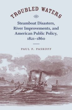 Troubled Waters, Paul F. Paskoff