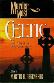 Murder Most Celtic, Martin Harry Greenberg