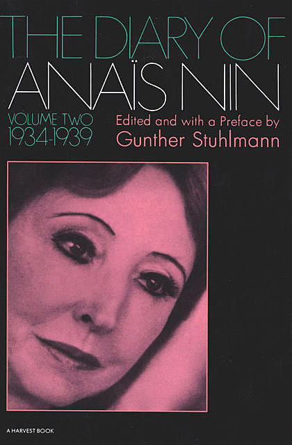 The Diary of Anaïs Nin, 1934–1939, Anais Nin