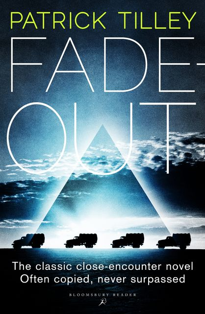 Fade Out, Patrick Tilley