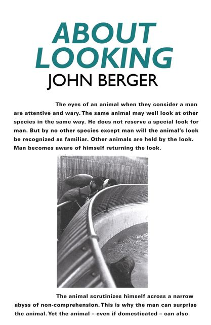 About Looking, John Berger
