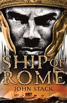 Ship of Rome (Masters of the Sea), John Stack
