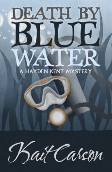 Death By Blue Water, Kait Carson