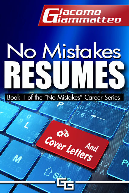 No Mistakes Resumes, Giacomo Giammatteo