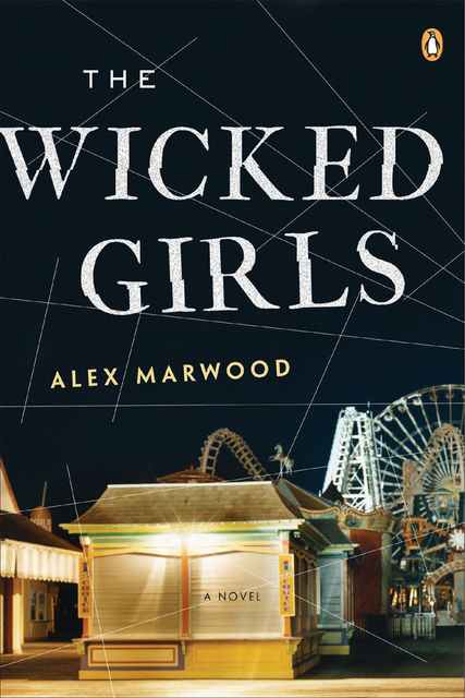 The Wicked Girls, Alex Marwood