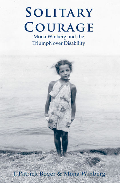 Solitary Courage, Mona Winberg