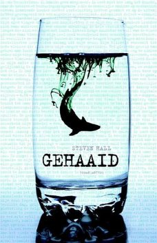 Gehaaid, Steven Hall