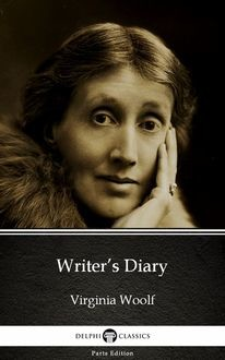 A Writer's Diary (1918 - 1941) - Complete edition, Virginia Woolf
