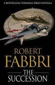 The Succession, Robert Fabbri