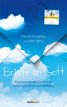 Briefe an Gott, John Perry, Patrick Doughtie
