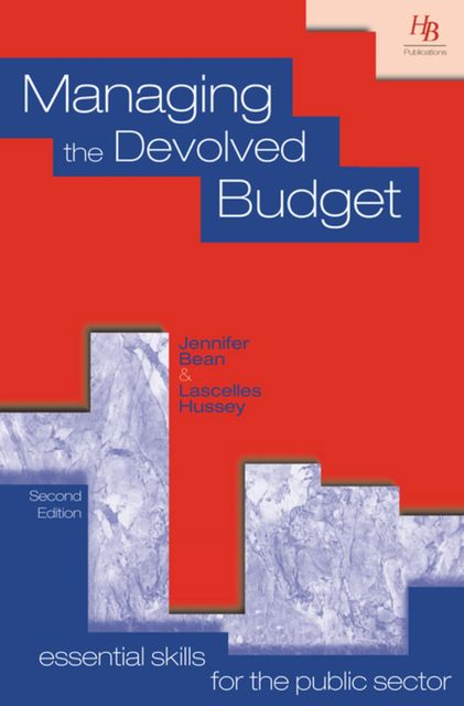 Managing the Devolved Budget, Jennifer Bean, Lascelles Hussey