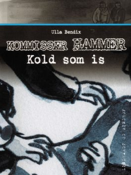 Kold som is, Ulla Bendix