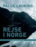 Rejse i Norge, Palle Lauring