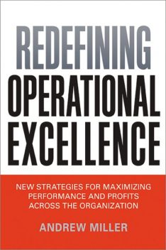 Redefining Operational Excellence, Andrew Miller