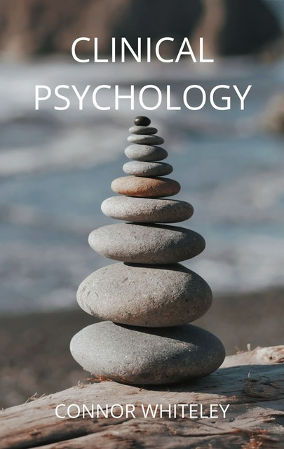 Clinical Psychology, Connor Whiteley