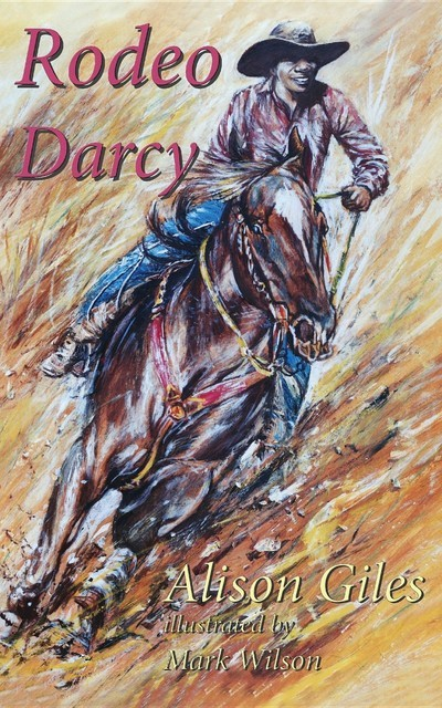 Rodeo Darcy, Alison Giles