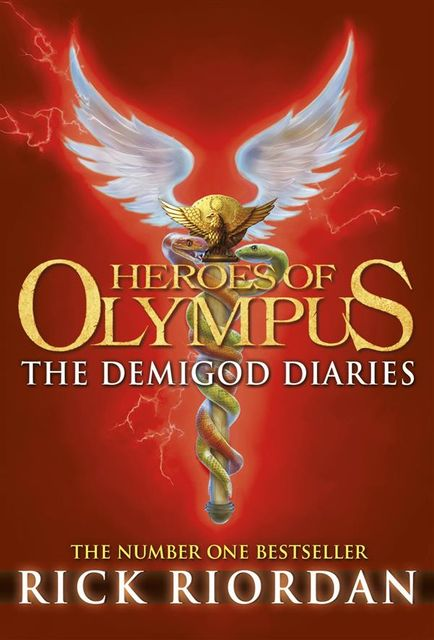 The Heroes of Olympus: The Demigod Diaries, Rick Riordan