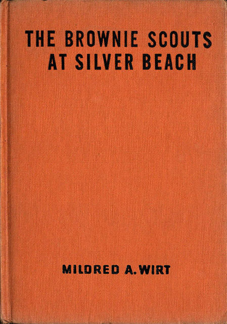The Brownie Scouts at Silver Beach, Mildred A.Wirt