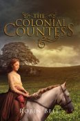 The Colonial Countess, Robin Bell