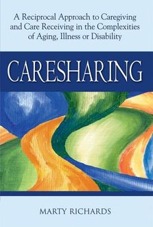 Caresharing, Marty Richards, MSW LCSW