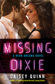 Missing Dixie, Caisey Quinn