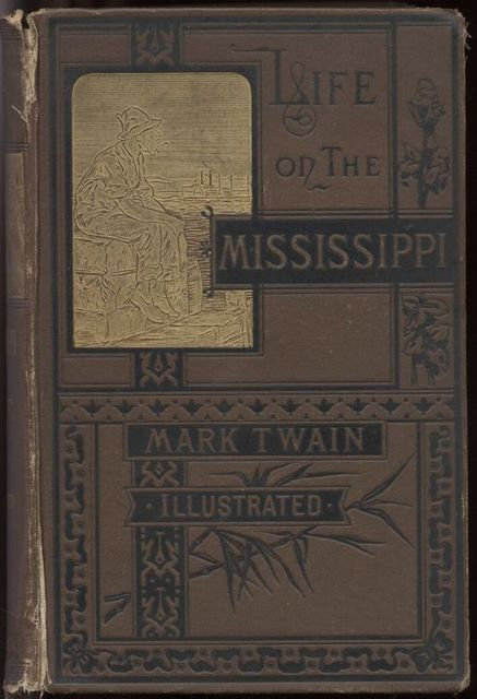 Life on the Mississippi, Part 2, Mark Twain