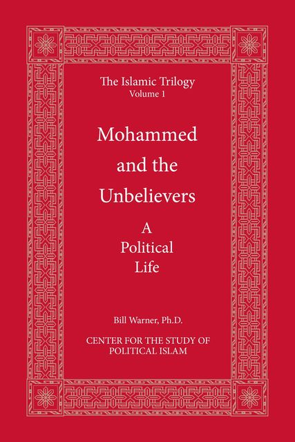 Mohammed and the Unbelievers, Bill Warner