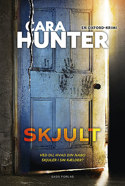 Skjult, Cara Hunter