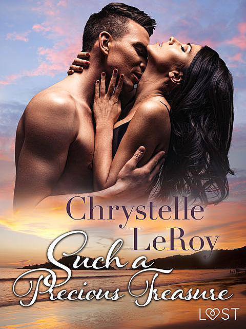 Such a Precious Treasure – Erotic Short Story, Chrystelle Leroy