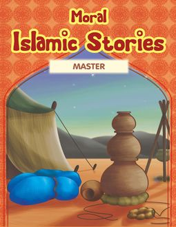 Moral Islamic Stories: Master, Portrait Publishing