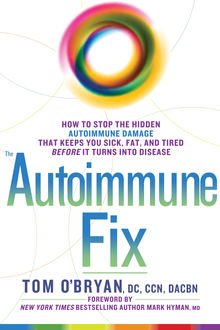 The Autoimmune Fix, Tom O'Bryan