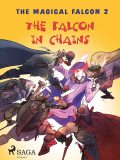 The Magical Falcon 2 – The Falcon in Chains, Peter Gotthardt