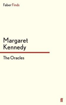 The Oracles, Margaret Kennedy