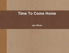 Time to Come Home, Jan Oliver