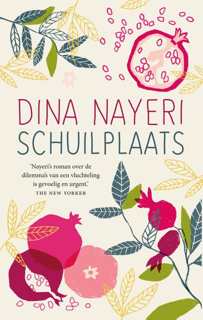 Schuilplaats, Dina Nayeri