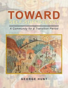 Toward Self-Sufficiency from Chaos, George Hunt