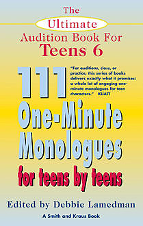 The Ultimate Audition Book for Teens Volume 6, Debbie Lamedman