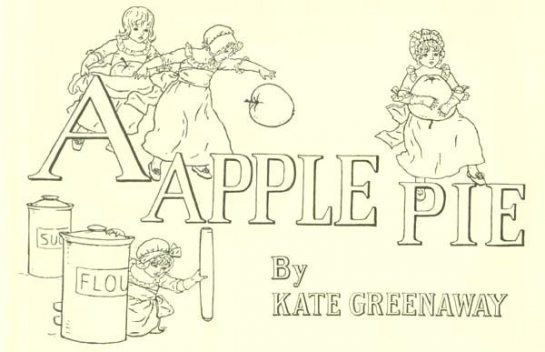 A Apple Pie, Kate Greenaway