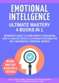Emotional Intelligence Ultimate Mastery: 4 Books in 1, Steve Chambers, Jean Orloff-Tierney, Morgan Christopher Hudson, Marcus T. Ryan