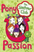 Pony Passion (The Sleepover Club), Harriet Castor