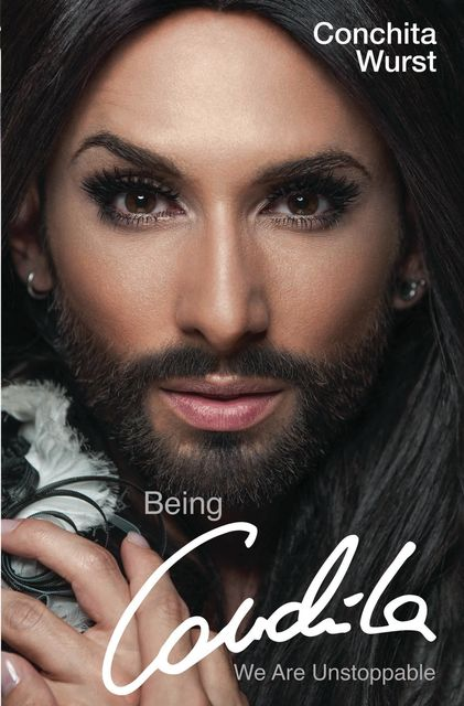 Being Conchita – We Are Unstoppable, Conchita Wurst
