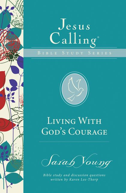 Living with God's Courage, Sarah Young